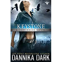 Keystone (Crossbreed Series Book 1) (English Edition)