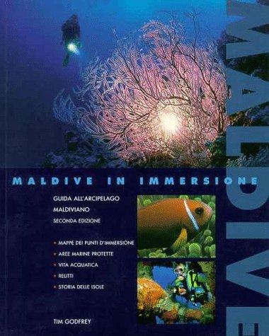 Maldive in immersione, guida allarcipelago maldiviano