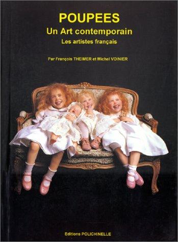 Poupées, un art contemporain : Les Artistes français