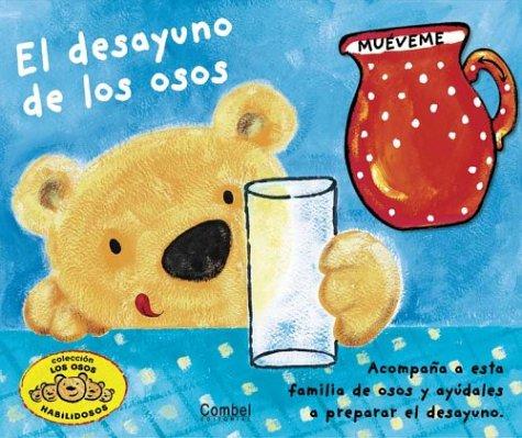 El Desayuno De Los Osos / Breakfast with...