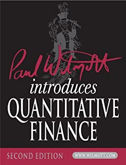 Paul Wilmott Introduces Quantitative Finance par [Wilmott, Paul]