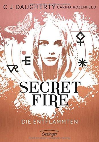 Buchseite und Rezensionen zu 'Secret Fire - Die Entflammten' von C.J. Daugherty