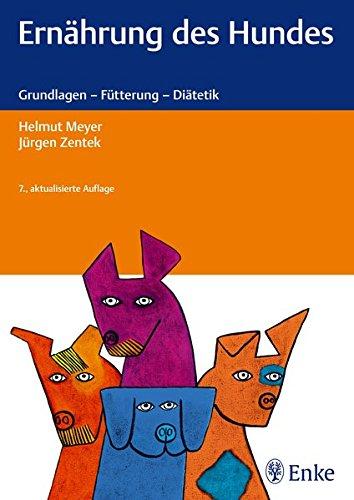 hundeinfo24.de Ernährung des Hundes: Grundlagen – Fütterung – Diätetik