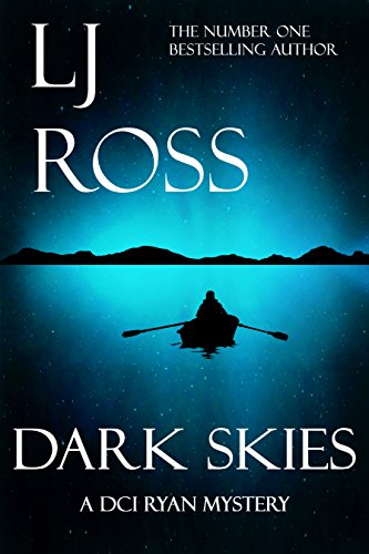 Dark Skies: A DCI Ryan Mystery (The DCI Ryan Mysteries Book 7) by [Ross, LJ]