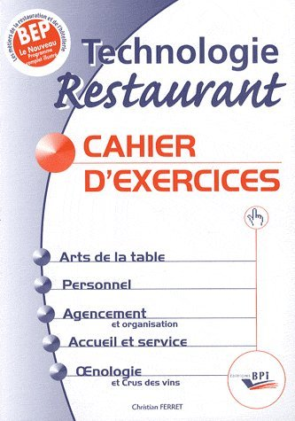 Technologie Restaurant BEP : Cahier d'exercices