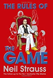 The Rules of the Game: The Stylelife Challenge and the Style Diaries by Neil Strauss (2007-12-18)