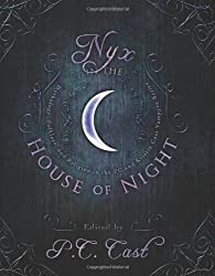Nyx in the House of Night: Mythology, Folklore, and Religion in the P.C. and Kristin Cast Vampyre Series