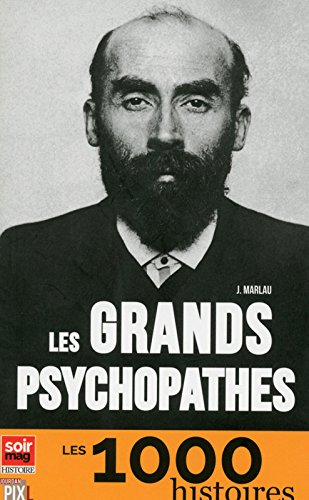 Les grands psychopathes