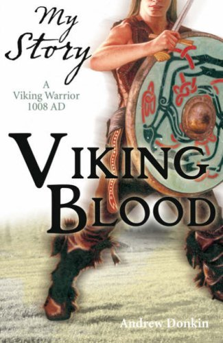 Portada del libro Viking Blood; A Viking Warrior AD 1008 (My Story) by Andrew Donkin (2008-11-03)