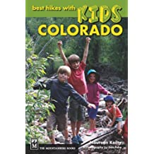 Best Hikes With Kids Colorado by Maureen Keilty (2012-06-01)