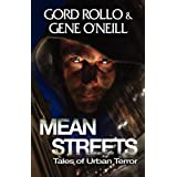 Mean Streets: Tales of Urban Terror by Gord Rollo (2011-08-01)