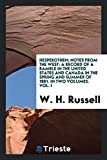 Hesperothen; Notes from the West: A Record of a Ramble in the United States and Canada in the Spring and Summer of 1881. In Two Volumes. Vol. I