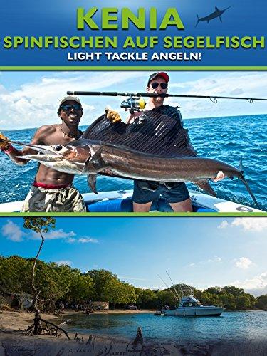 Kenia - Spinfischen auf Segelfisch - Light Tackle Angeln 1