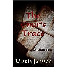 The Emir's Trace: An Apulian novel (English Edition)