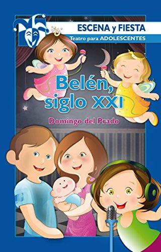 Belén, siglo XXI (Escena y fiesta nº 21) por Domingo del Prado Almanza
