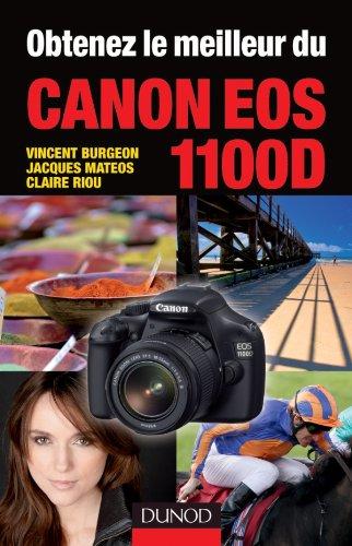 Obtenez le meilleur du Canon EOS 1100D