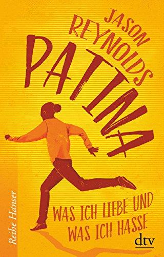 Patina: Was ich liebe und was ich hasse (Lauf-Reihe)