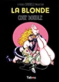 La blonde, Tome 1 : Coup double