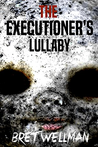 The Executioner's Lullaby (English Edition)