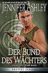 Der Bund des Wächters: German Edition (Shifters Unbound 2)