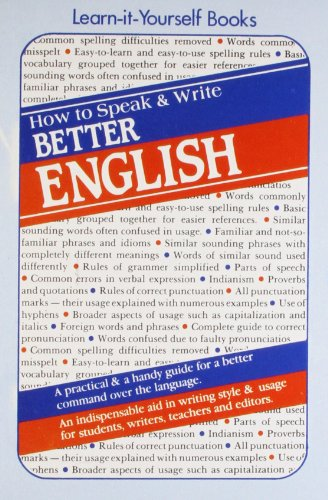 How to Speak and Write Better English por D.D. Vaid