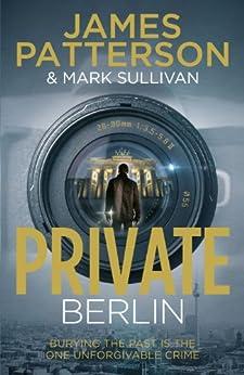 Private Berlin: (Private 5) par [Patterson, James]