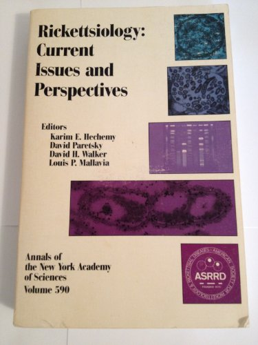 Rickettsiology: Current issues and perspectives (Annals of the New York Academy of Sciences) par -