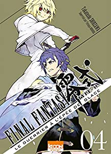Final Fantasy Type 0 - Le guerrier à l'épée de glace Edition simple Tome 4