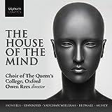 The House of the Mind - Chorwerke von Howells, Vaughan Williams u.a.