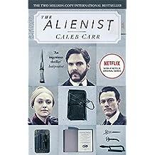 The Alienist: Number 1 in series (Laszlo Kreizler & John Schuyler Moore, Band 1)
