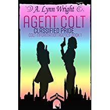 Agent Colt: Classified Pride (Colt Information Agency Book 1)