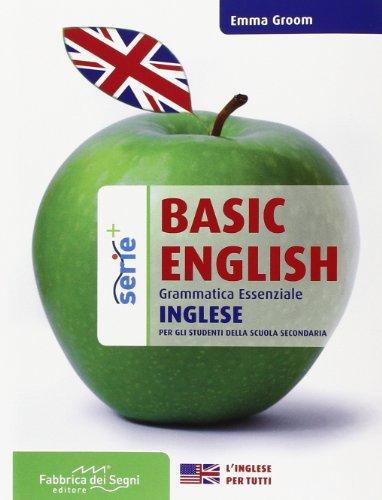 Basic english. Grammatica essenziale. Per il biennio delle Scuole superiori