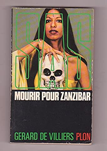 Mourir Pour Zanzibar - S.A.S. - Mourir Pour