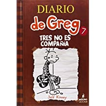 Diario de Greg 7: Tres no es compa????a (Spanish Edition) (Diary of a Wimpy Kid) by Jeff Kinney (2013-12-20)