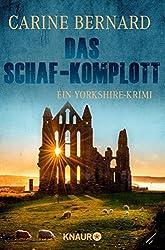 Das Schaf-Komplott: Ein Yorkshire-Krimi (Molly Preston ermittelt)
