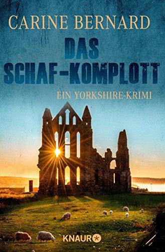 Buchseite und Rezensionen zu 'Das Schaf-Komplott: Ein Yorkshire-Krimi (Molly Preston ermittelt 2)' von Carine Bernard