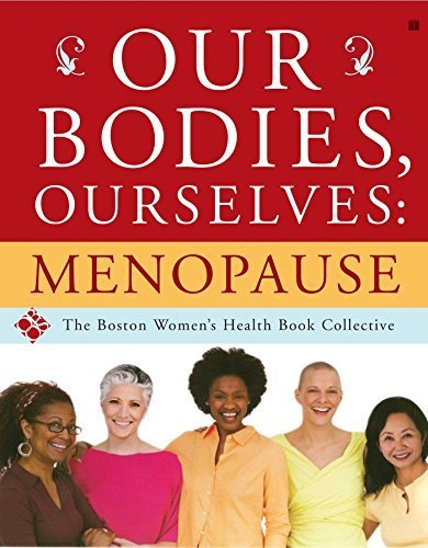 Our Bodies, Ourselves: Menopause by Boston Women's Health Book Collective (2006-10-03)