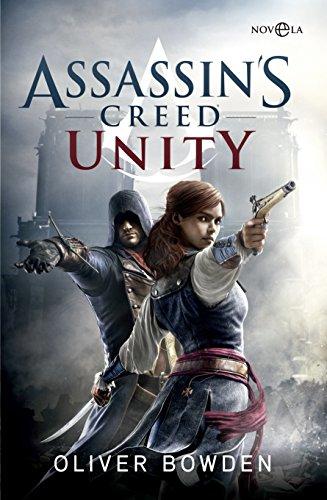 Assassin's Creed Unity (Ficción) por Oliver Bowden