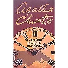 O Mistério Dos Sete Relógios - Coleção L&PM Pocket (Em Portuguese do Brasil)
