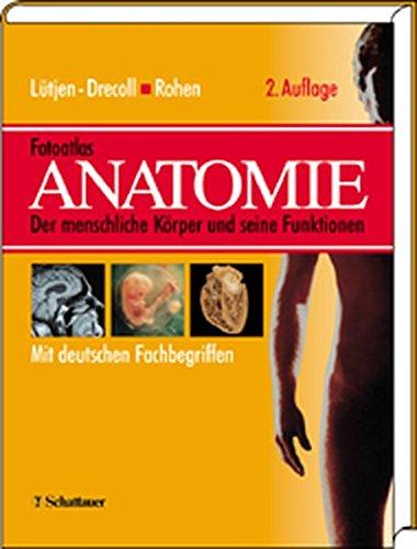 Fotoatlas Anatomie. par Johannes W. Rohen