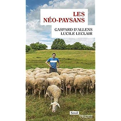 Les Néo-paysans (Reporterre)