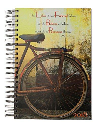 """dicker Tagebuch Kalender 2018 """"Das Leben ist wie Fahrrad fahren, um die Balance zu halten musst du in Bewegung bleibten"""" (Albert Einstein) DIN A4 - 1 Tag = 1 Seite"""