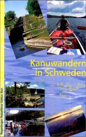 Kanuwandern in Schweden: Alle Infos bei Amazon