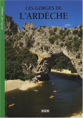 les gorges de l ' Ardèche