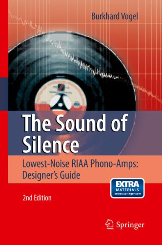 The Sound of Silence: Lowest-Noise RIAA Phono-Amps: Designer's Guide (English Edition)