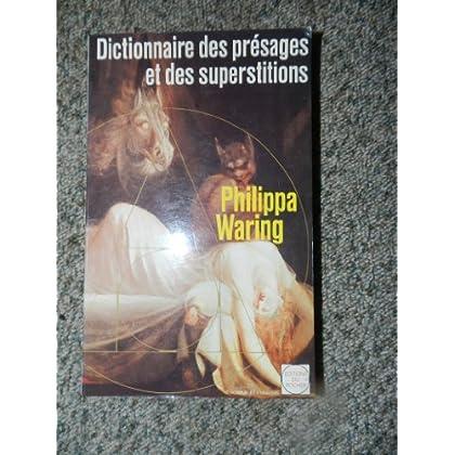 LE DICTIONNAIRE DES PRESAGES ET DES SUPERSTIONS