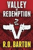 Valley of Redemption: Volume 2 (Tucker Novel)