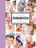 Embarazo (Larousse - Libros Ilustrados/ Prácticos - Vida Saludable - Larousse De...)