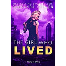 The Girl Who Lived (English Edition)