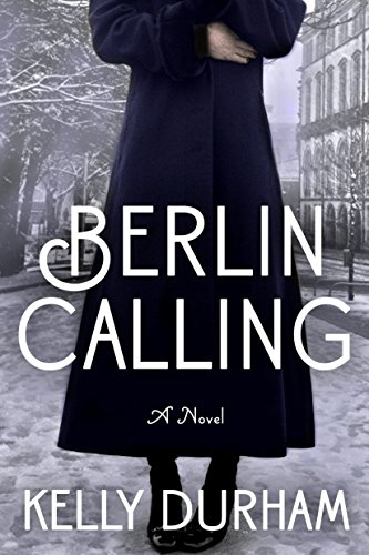 Berlin Calling (English Edition) -